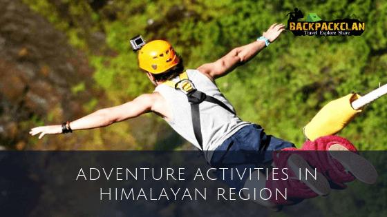 Adventure Activities in Himalayan Region