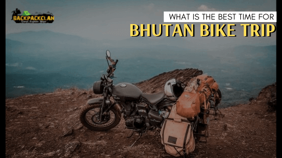 Best time for bhutan bike trip