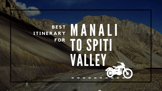 Manali to Spiti Valley Road Trip