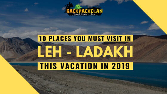 Must Visit Places in Leh Ladakh