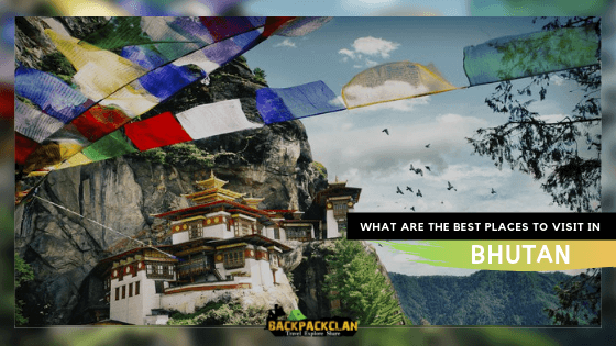 must visit places of bhutan