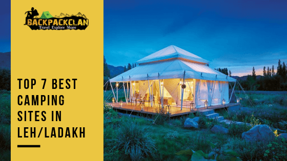 best-camping sites in Leh/Ladakh