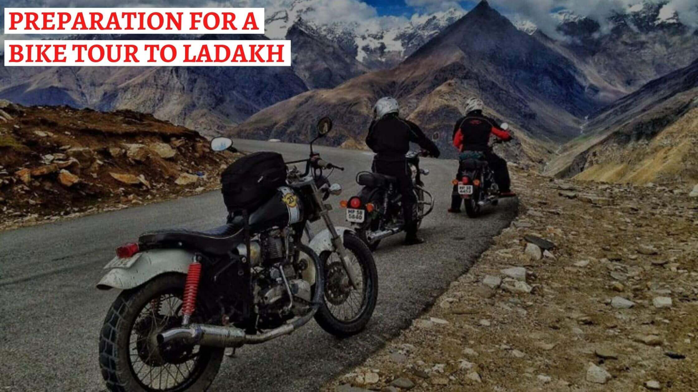 leh ladakh bike trip plan
