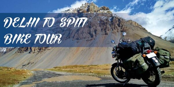 delhi to spiti bike tour