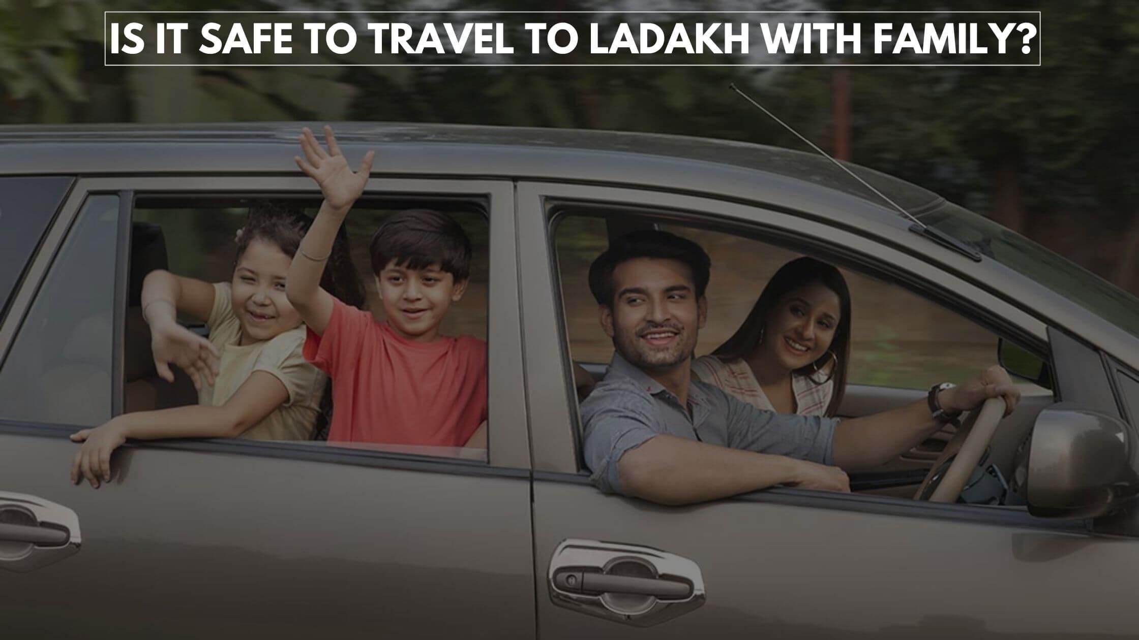 Plan Leh Ladakh Family Trip