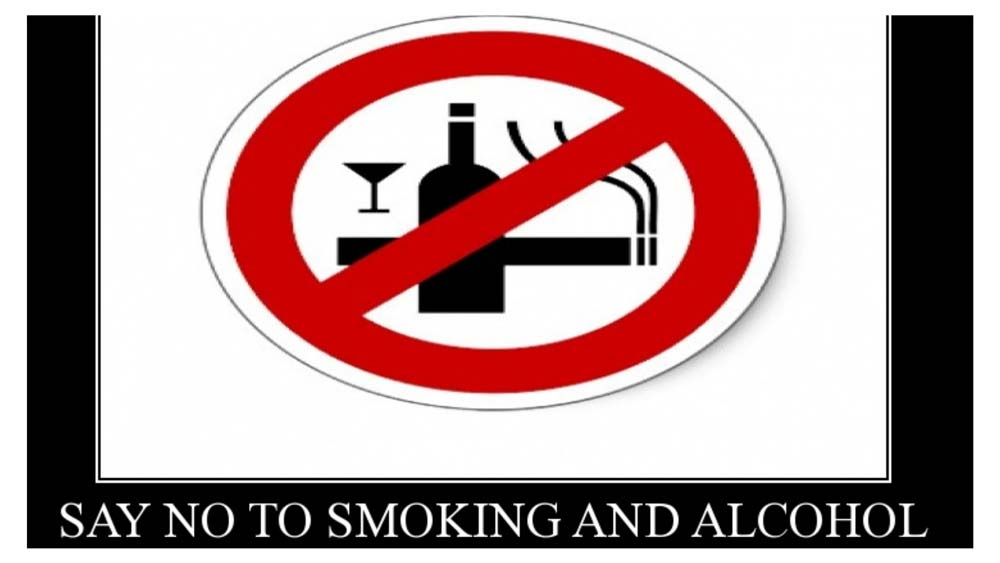 Avoid Smoking And Drinking Alcohol